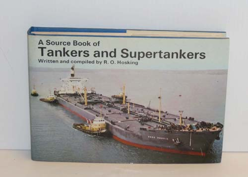 Image for A Source Book of Tankers and Supertankers