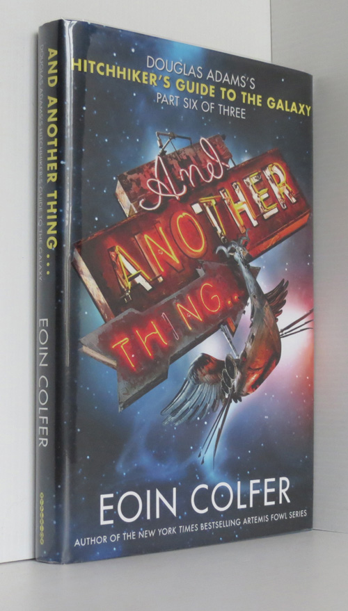 Image for And Another Thing...: Douglas Adams's Hitchhiker's Guide to the Galaxy Part Six of Three