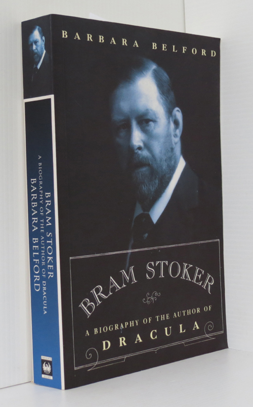 Image for Bram Stoker : A Biography of the Author of Dracula