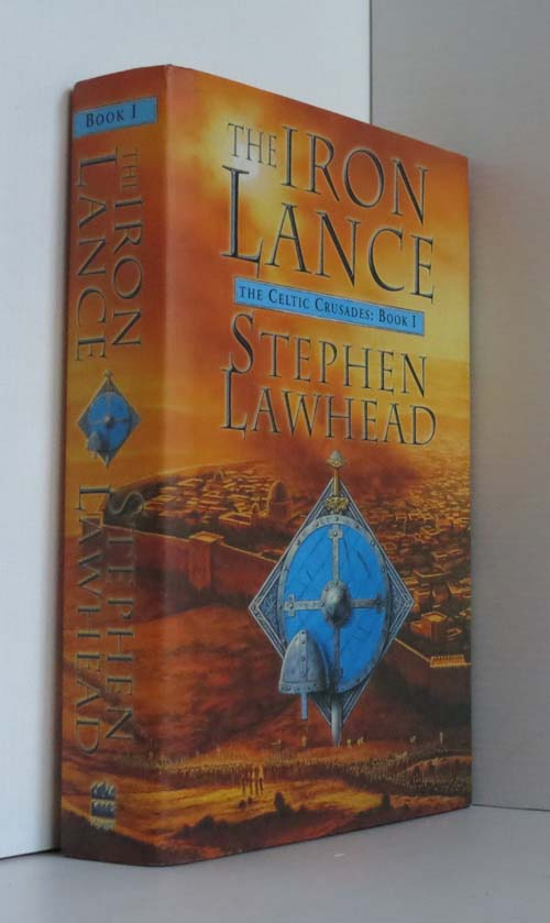 Image for The Iron Lance (Celtic Crusades Book 1)