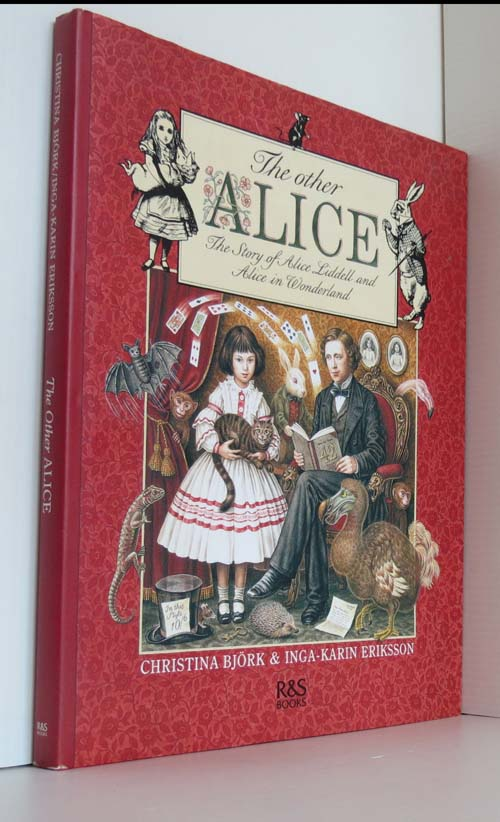 Image for The Other Alice: The Story of Alice Liddell and Alice in Wonderland