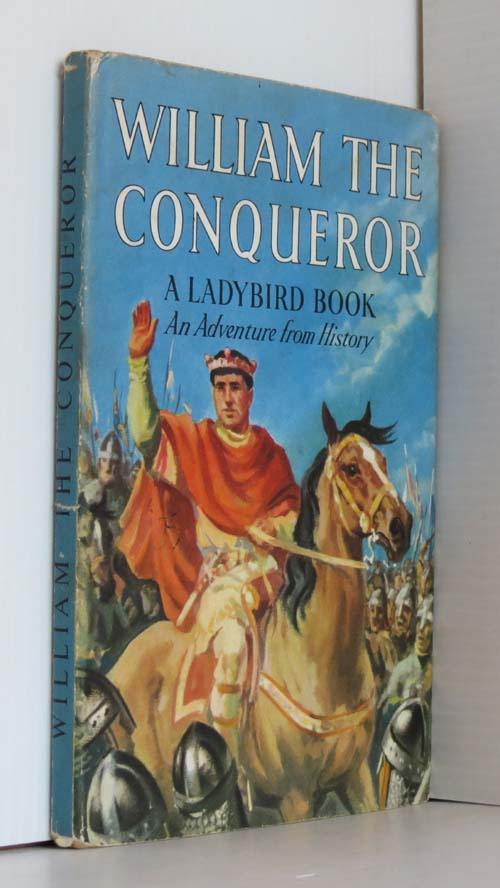 Image for William The Conqueror  (Ladybird 561 Series) 1st ed DJ