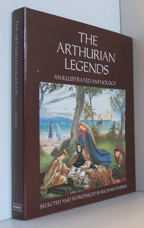 Image for The Arthurian Legends An Illustrated Anthology