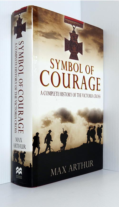 Image for Symbol of Courage: A History of the Victoria Cross