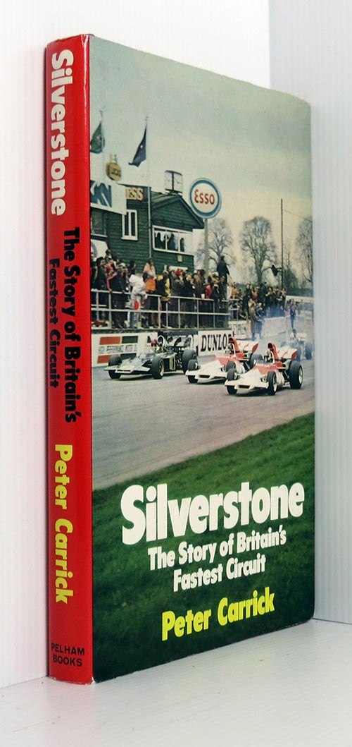 Image for Silverstone: The Story of Britain's Fastest Circuit