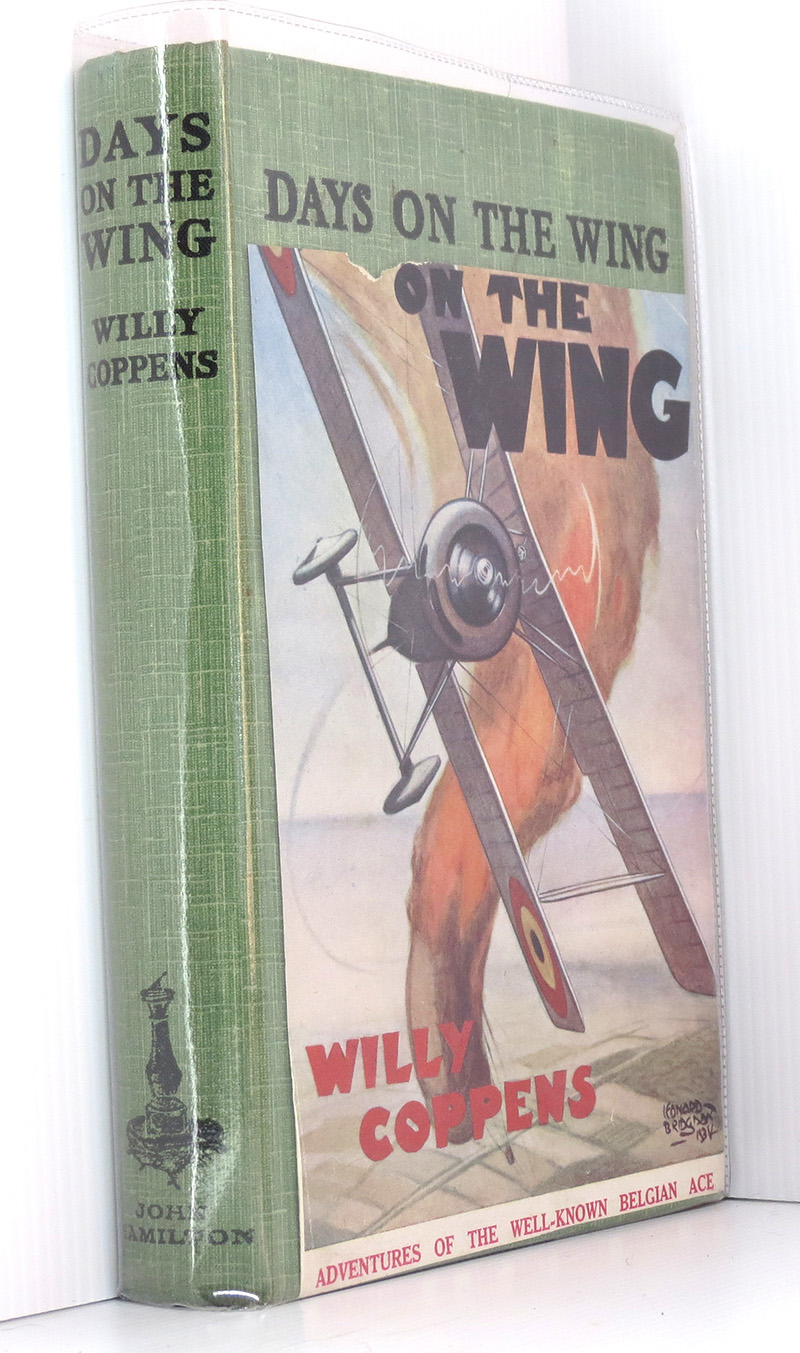 Image for Days on the Wing, being the war memoirs of Major, the Chevalier, Willy Coppens de Houthulst