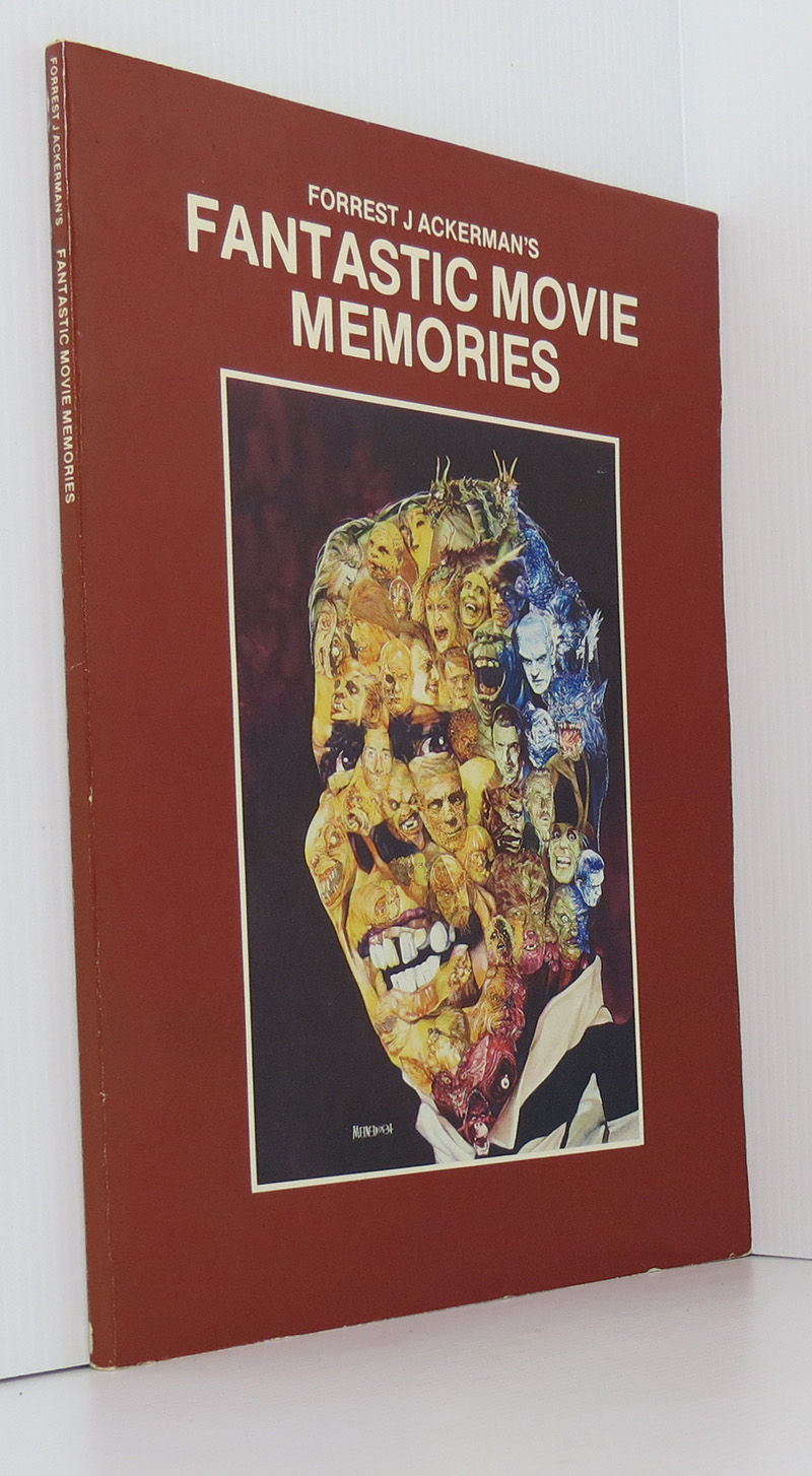 Image for Forrest J. Ackerman's fantastic movie memories: Forrest Ackerman's treasure trove of imagi-movies