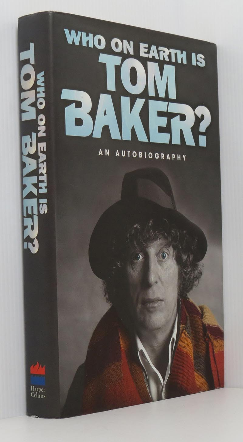 Image for Who On Earth Is Tom Baker? An Autobiography