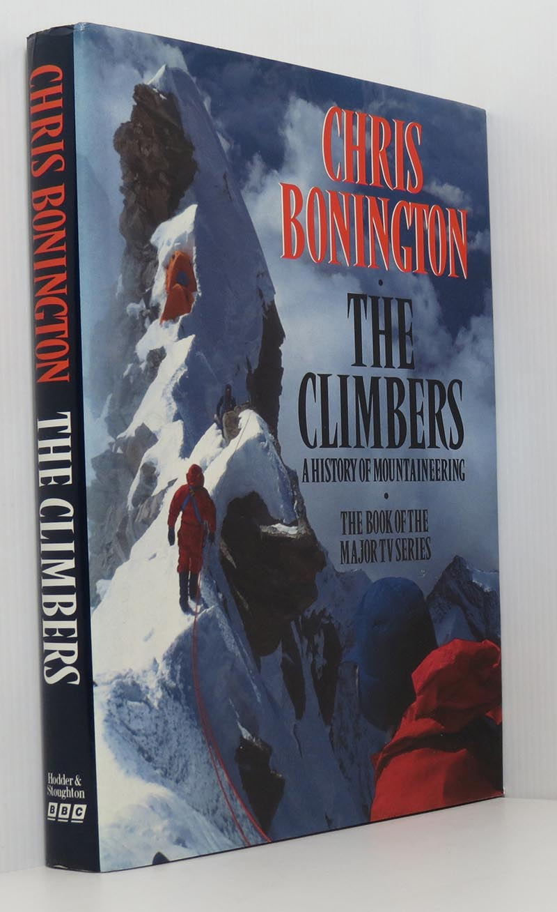 Image for The Climbers - A History of Mountaineering (Signed)