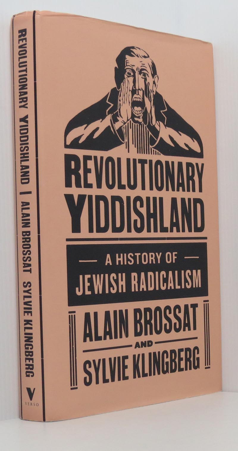 Image for Revolutionary Yiddishland: A History of Jewish Radicalism