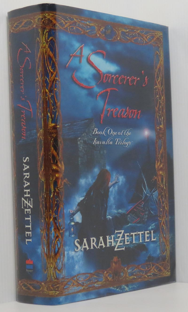 Image for A Sorcerer's Treason - Book One of the Isavalta Trilogy