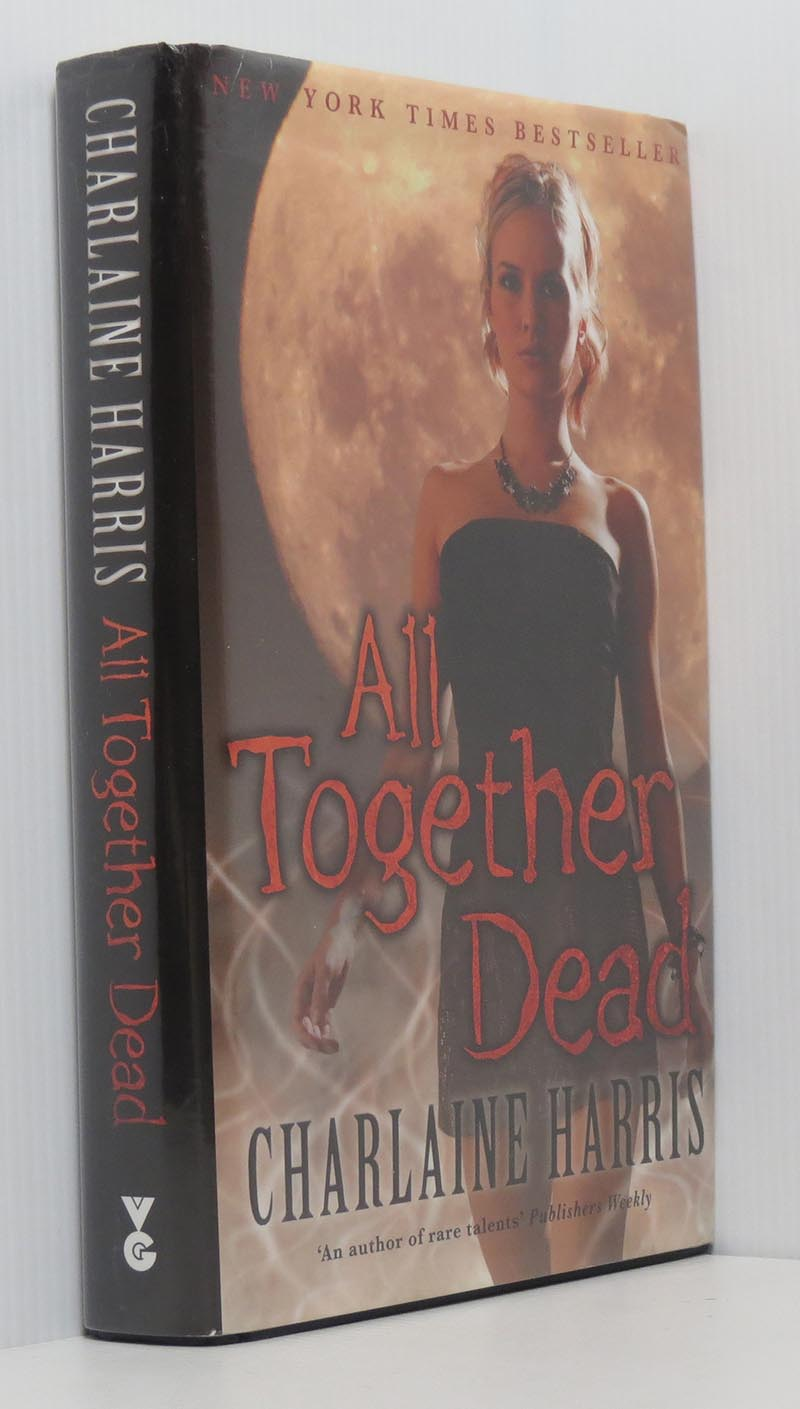 Image for All Together Dead (Sookie Stackhouse True Blood Books7)