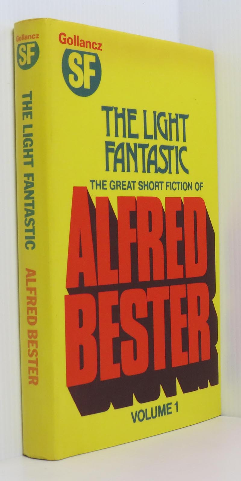 Image for The Light Fantastic & Star Light, Star Bright : The Great Short Story Fiction of Alfred Bester Volumes 1 and 2 (2 Vols)