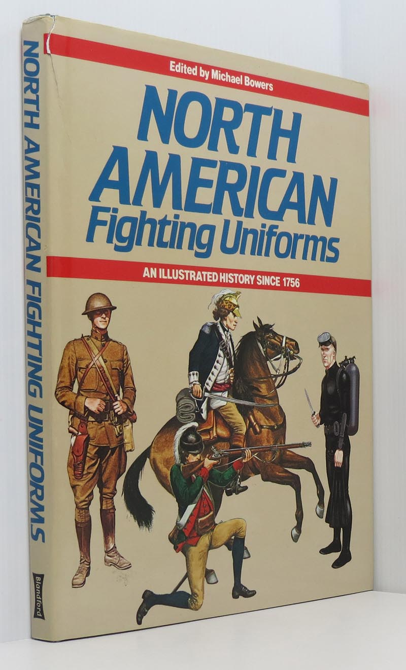 Image for North American Fighting Uniforms: An Illustrated History Since 1756