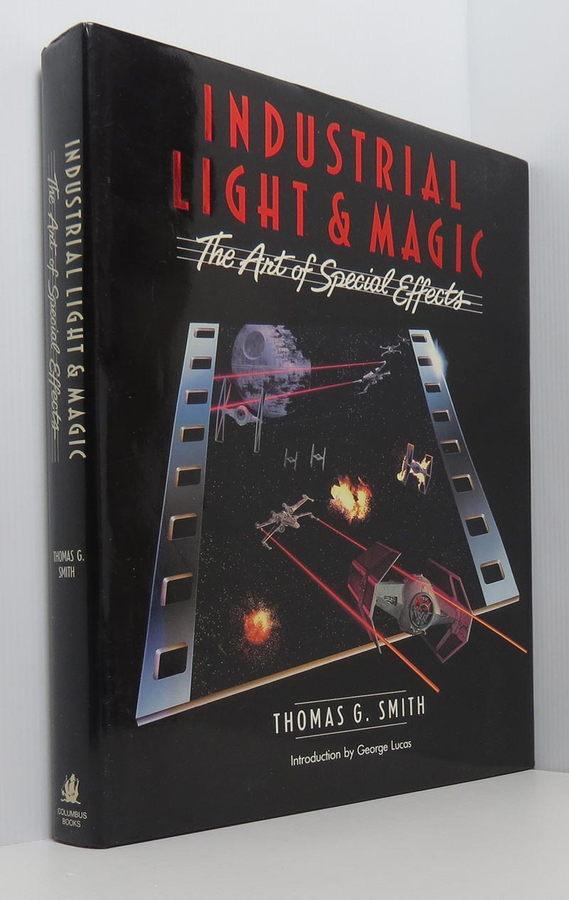 Image for Industrial Light and Magic: The Art of Special Effects