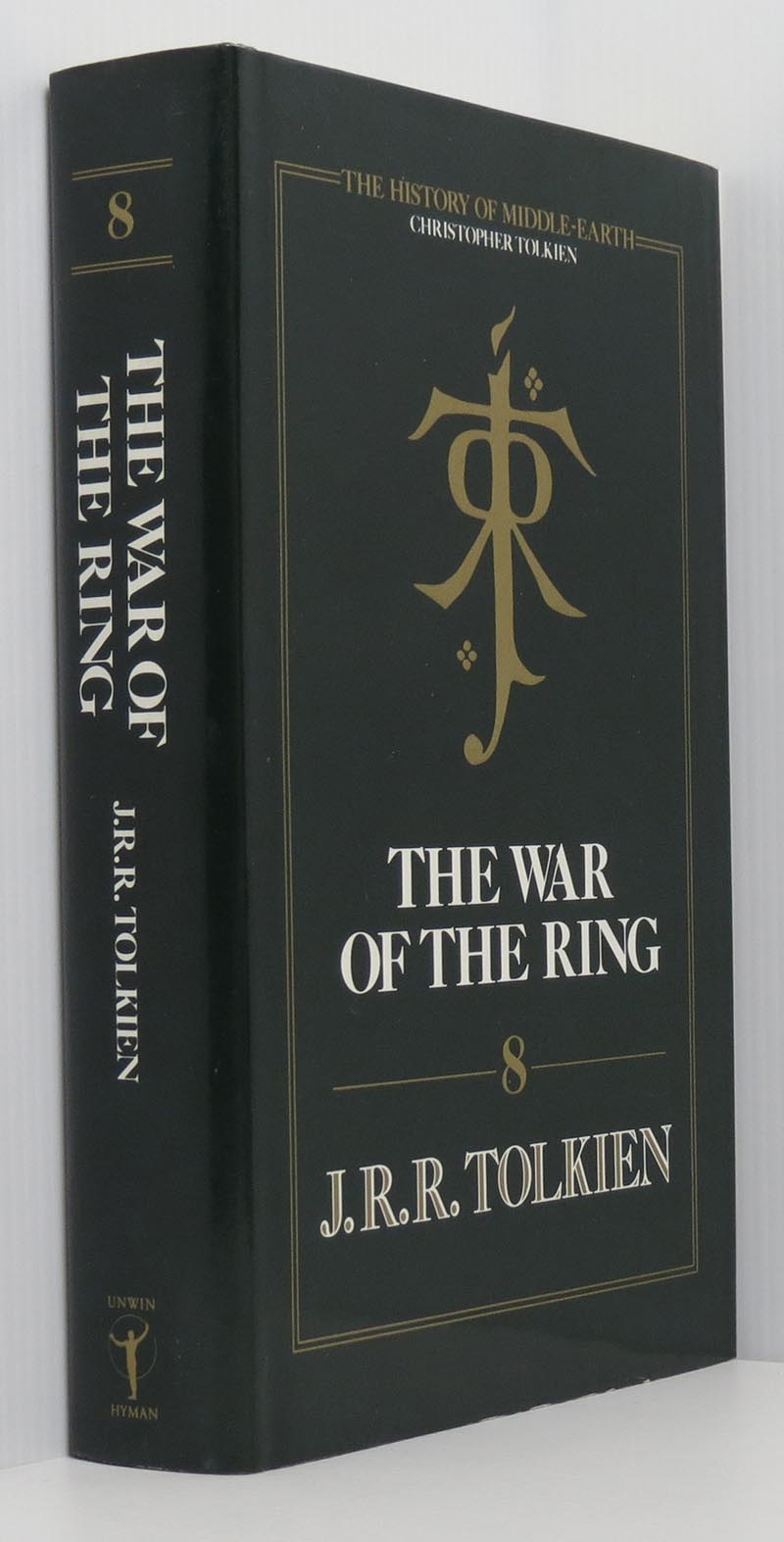 The War of the Ring: The History of the Lord of the Rings Part Three. ( History of Middle-Earth Book 8)