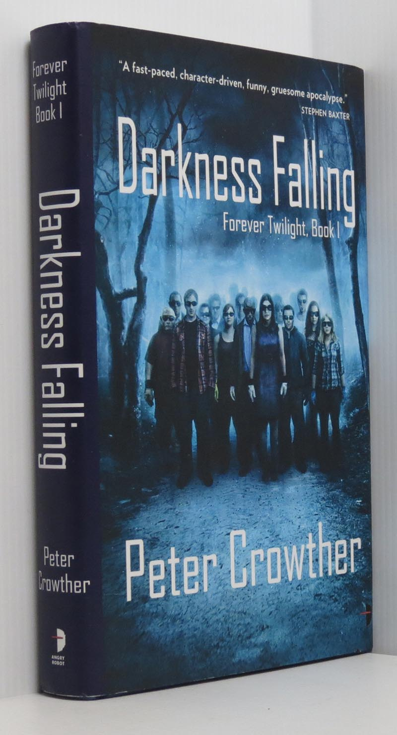 Image for Darkness Falling Forever Twilight, Book 1 (Signed limited ed.)