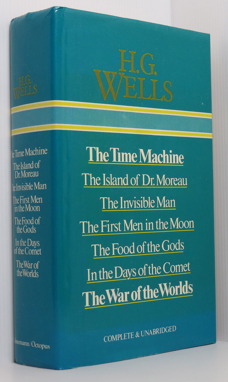 Image for Selected Works of H. G. Wells: The Time Machine; The Island of Dr. Moreau; The Invisible Man; The First Men in the Moon; The Food of the Gods; In the Days of the Comet; The War of the Worlds