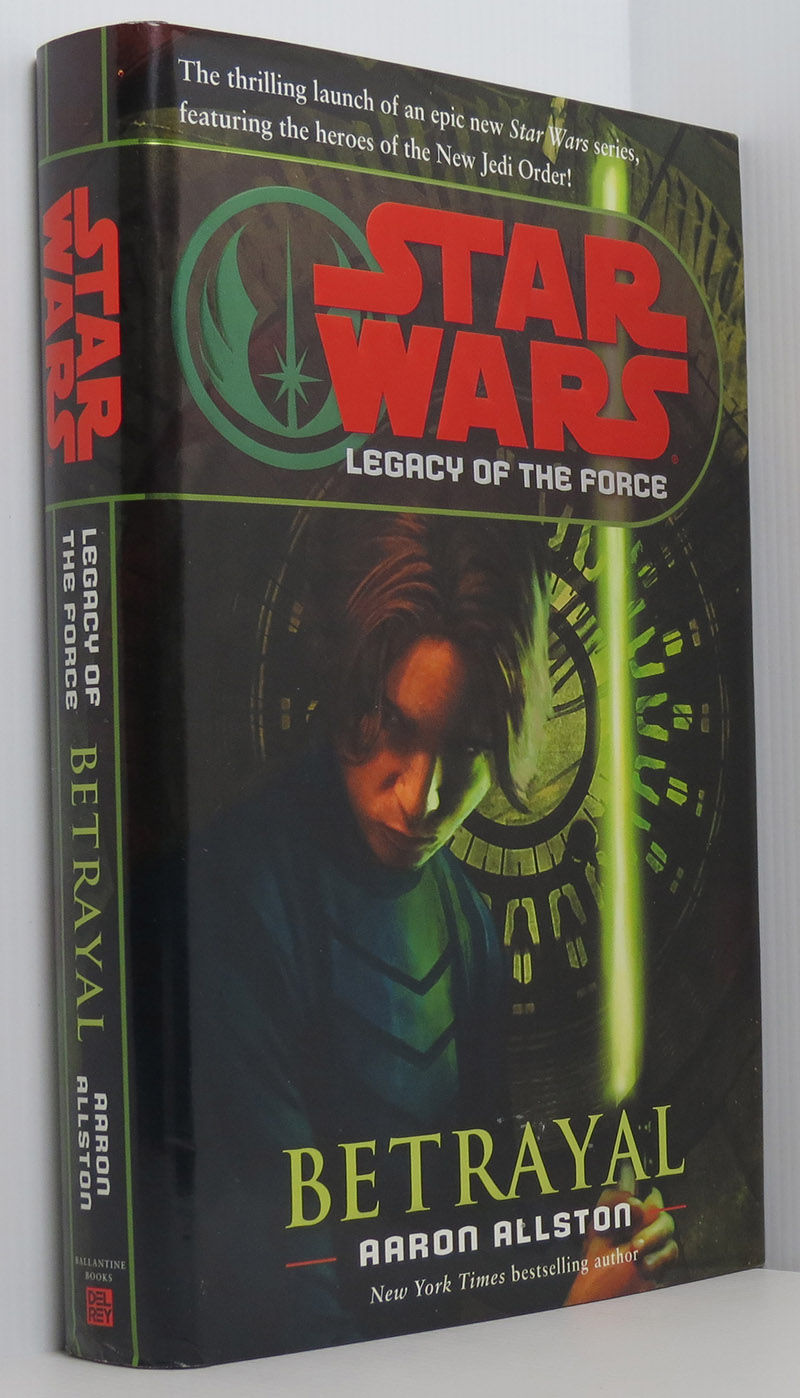 Image for Star Wars Legacy of the Force: Betrayal