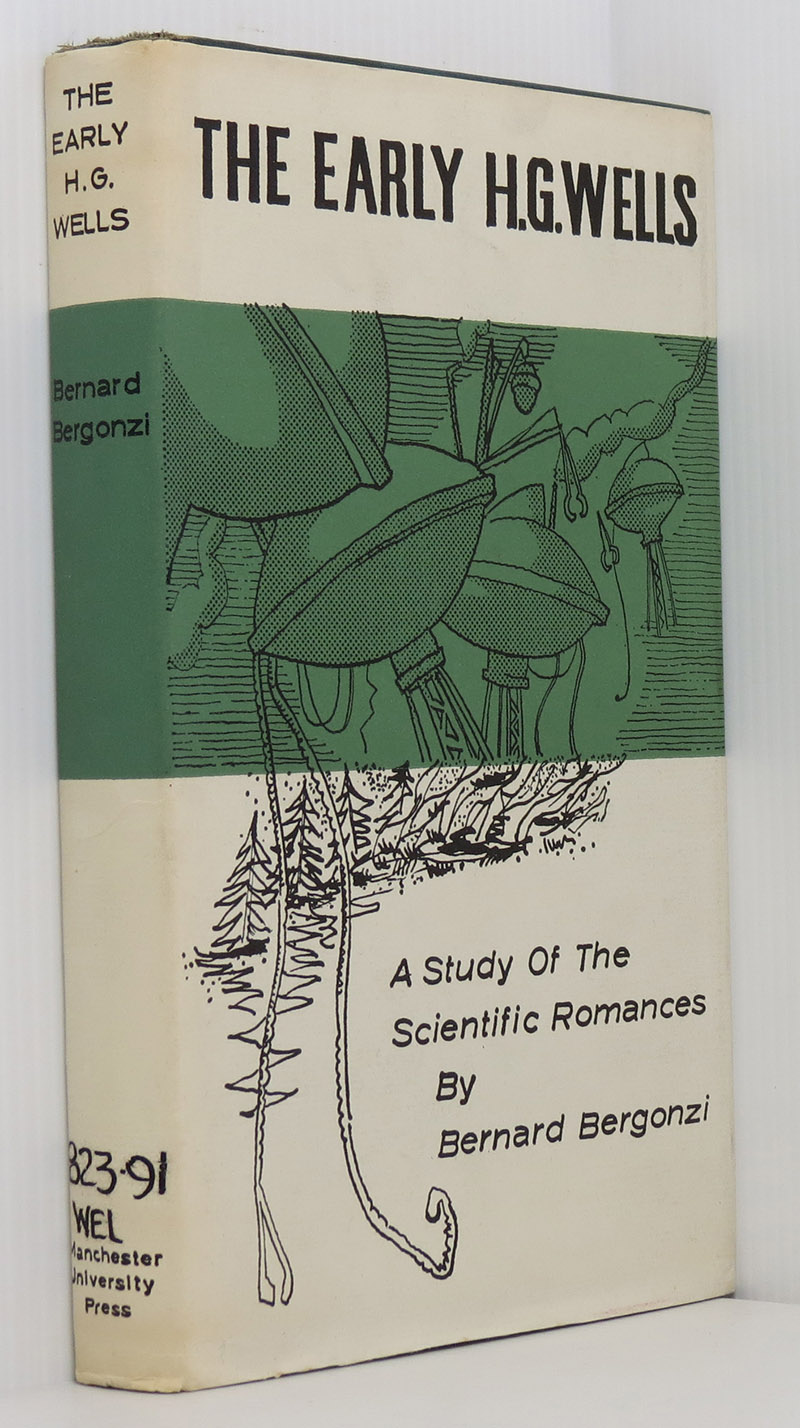 Image for The Early H.G. Wells: A Study of the Scientific Romances