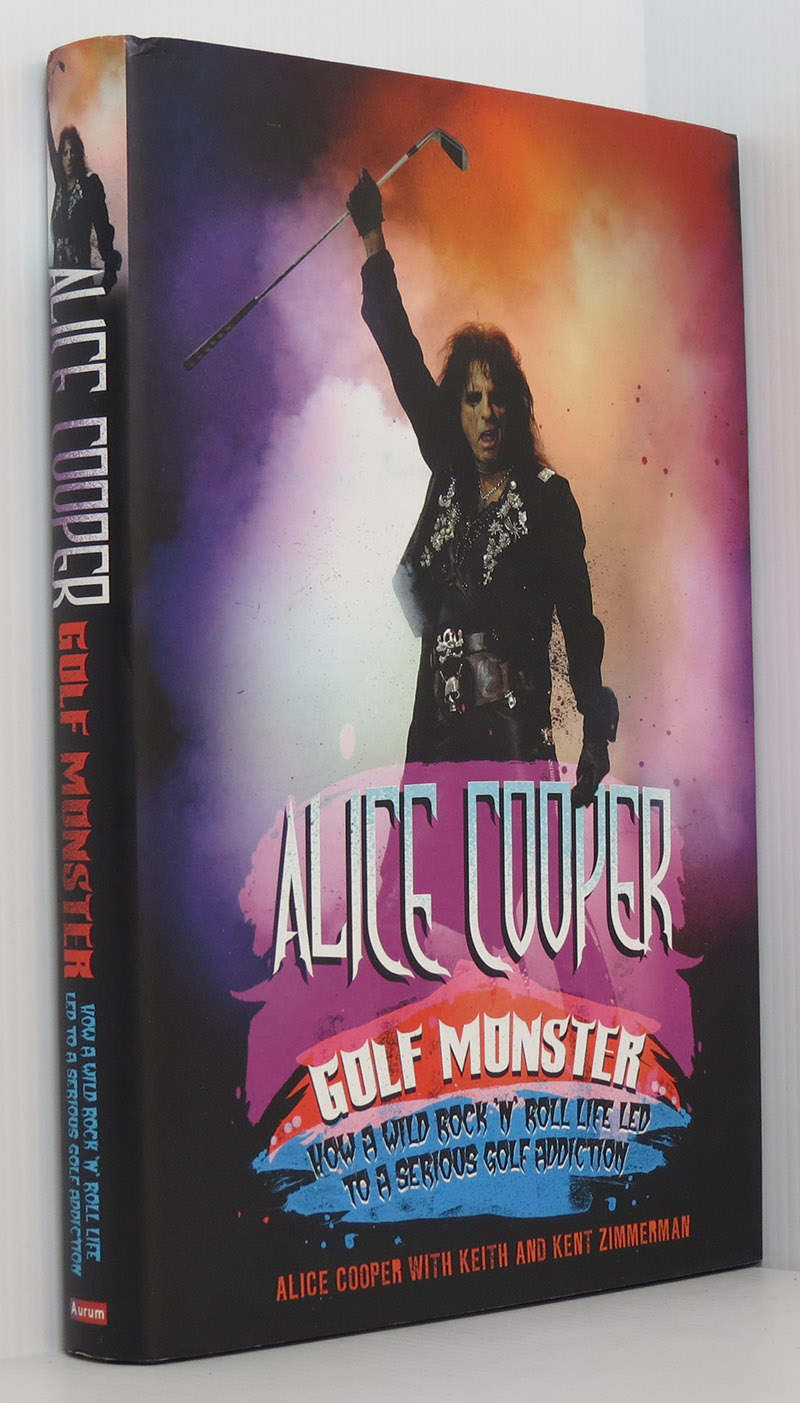 Image for Alice Cooper Golf Monster - How a wild rock and roll life led to a serious golf addiction