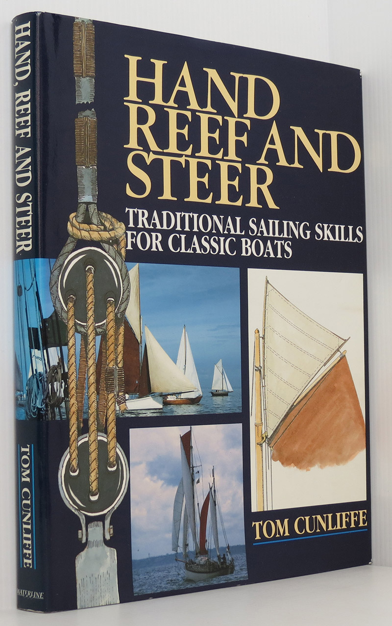 Image for Hand, Reef and Steer - Traditional Sailing Skills for Classic Boats (Signed)
