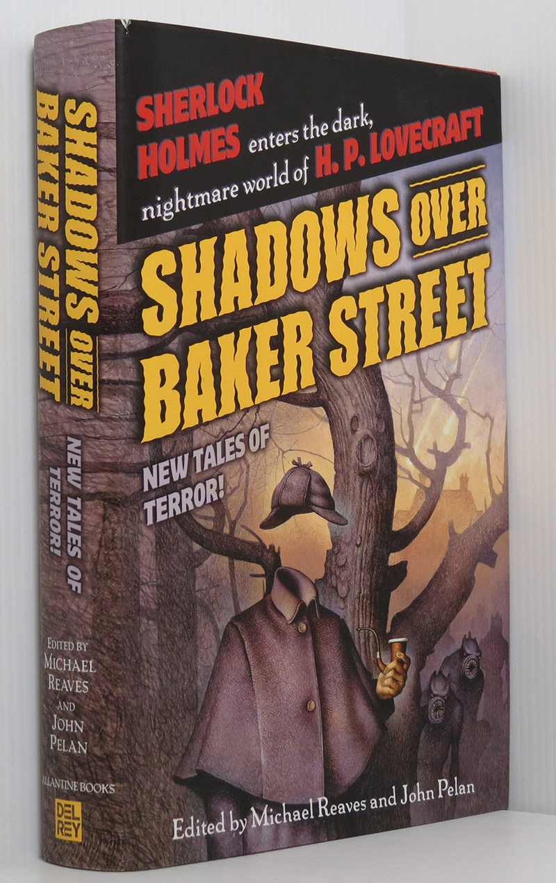 Image for Shadows Over Baker Street: Sherlock Holmes enters the darK nightmare world of H. P. Lovecraft