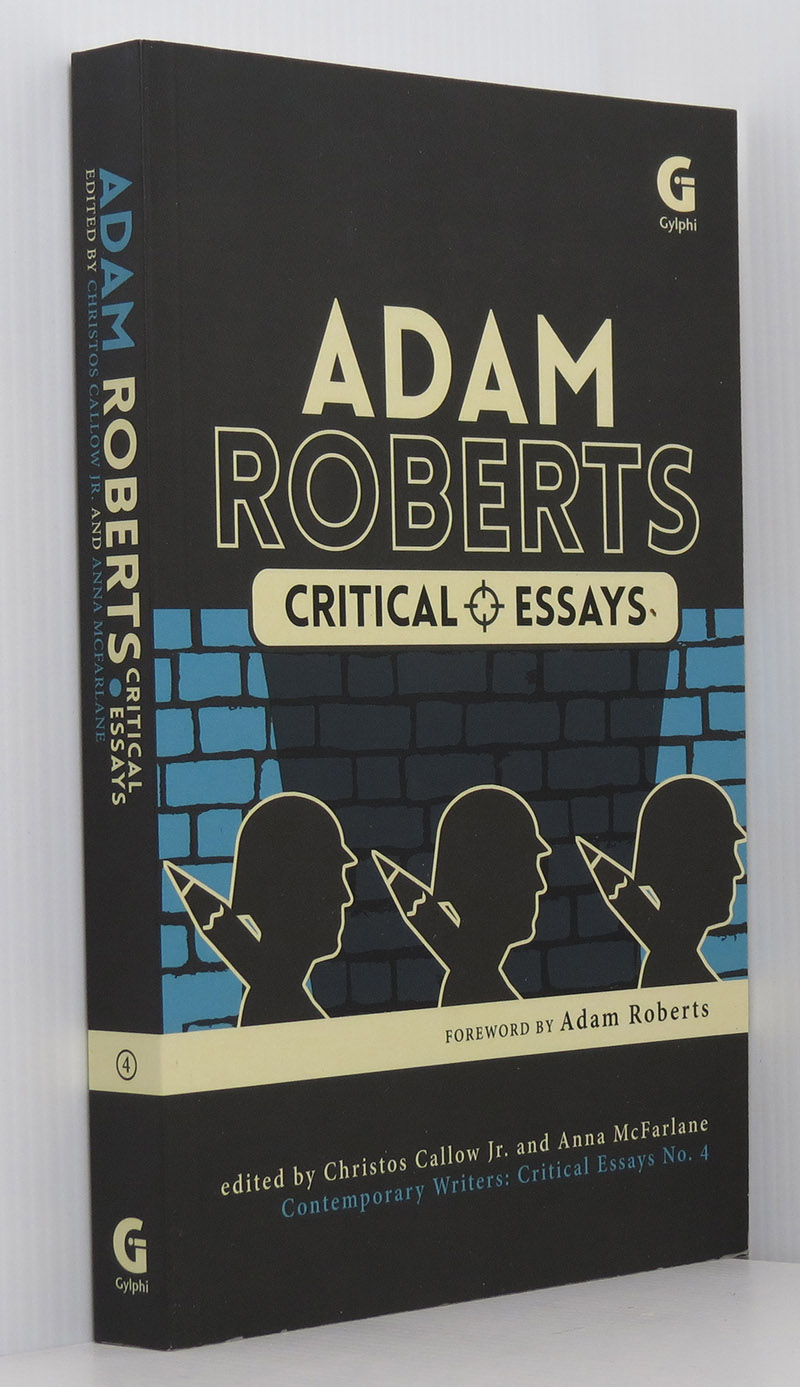 Image for Adam Roberts: Critical Essays (Contemporary Writers: Critical Essays No. 4)