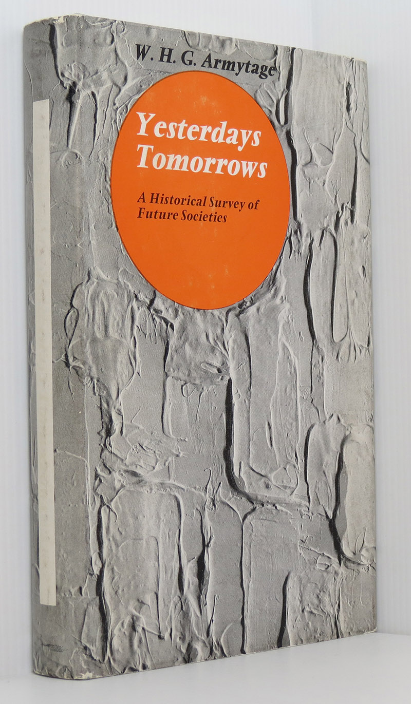Image for Yesterday's Tomorrows: A Historical Survey of Future Societies