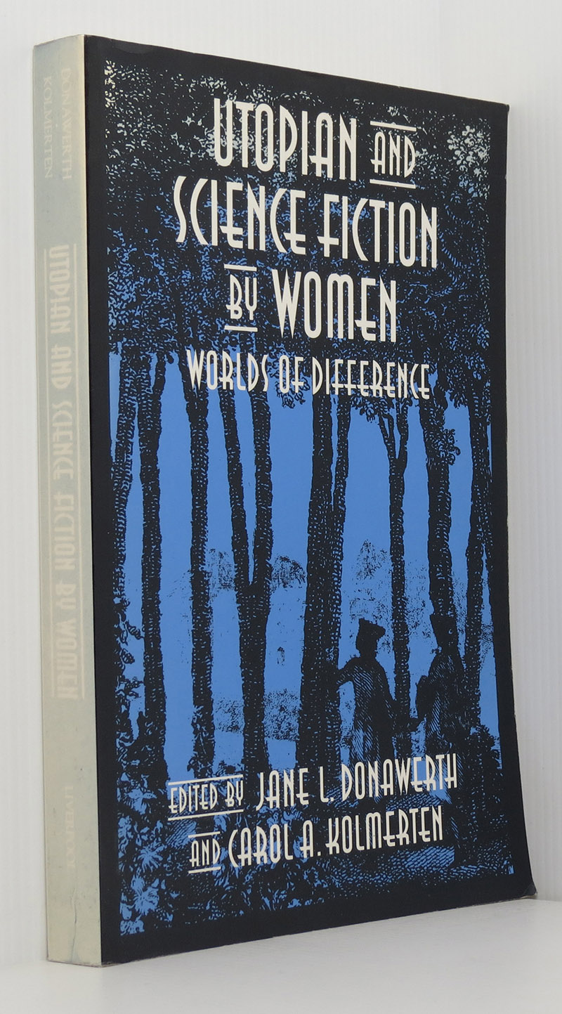 Image for Utopian and Science Fiction by Women: Worlds of Difference (Liverpool Science Fiction Texts & Studies)
