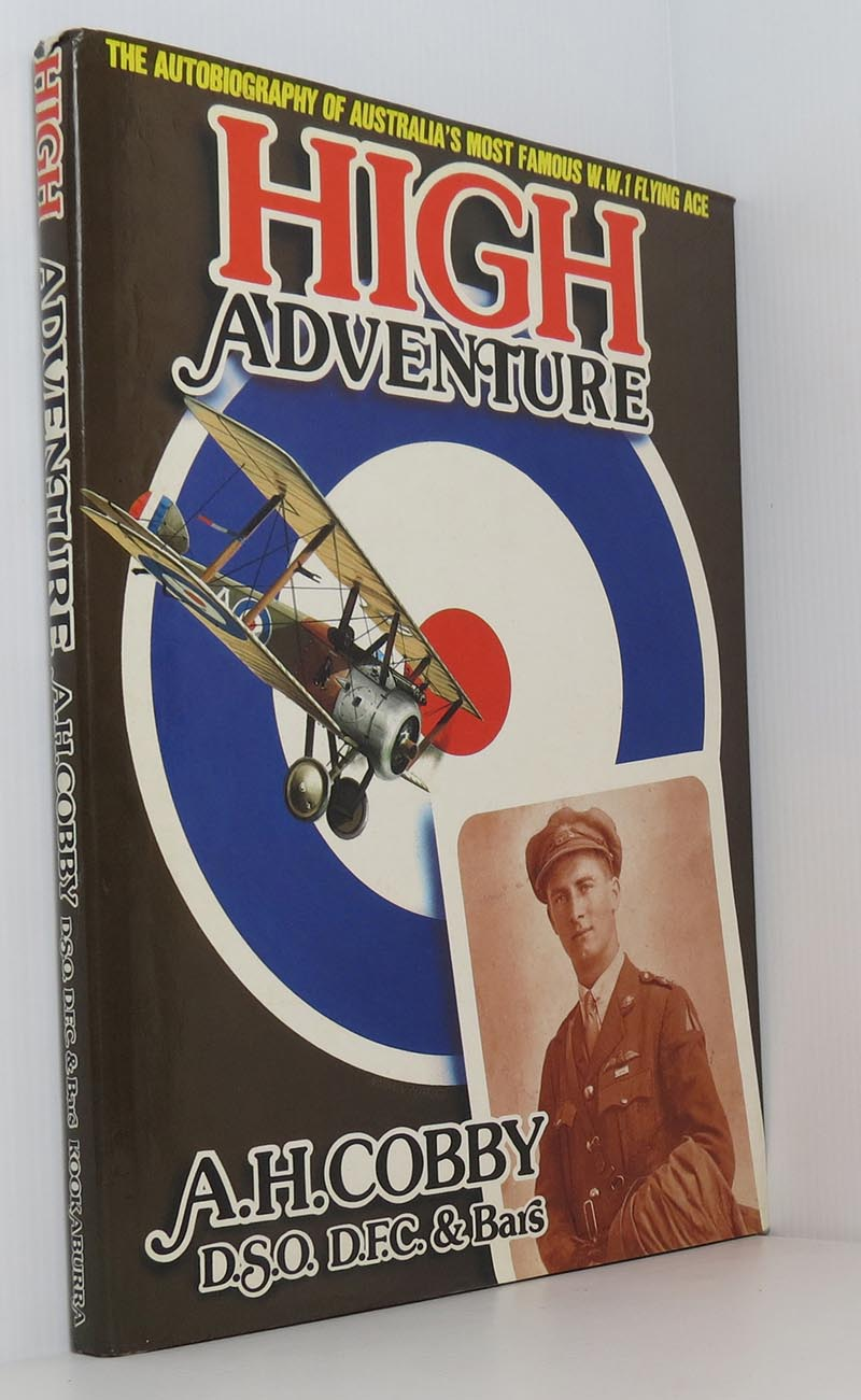 Image for High Adventure - the Autobiography of Australia's Most Famous W.W.1 Flying Ace